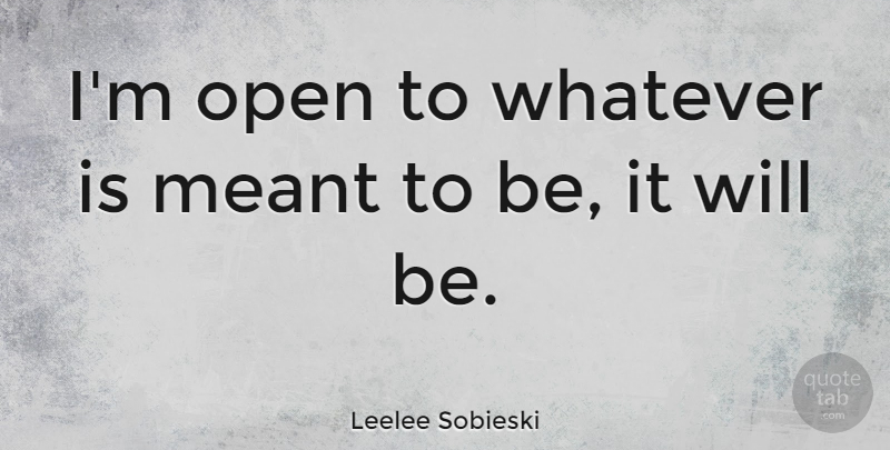 Leelee Sobieski Im Open To Whatever Is Meant To Be It Will Be