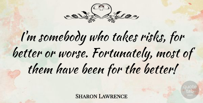 Sharon Lawrence Im Somebody Who Takes Risks For Better Or Worse