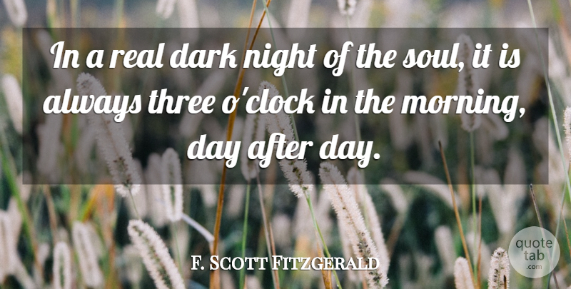 F. Scott Fitzgerald Quote About Sad, Depressing, Morning: In A Real Dark Night...