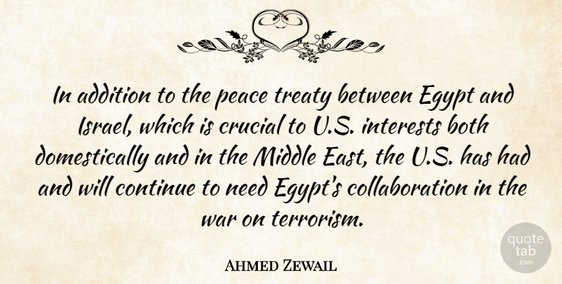Ahmed Zewail In Addition To The Peace Treaty Between Egypt And