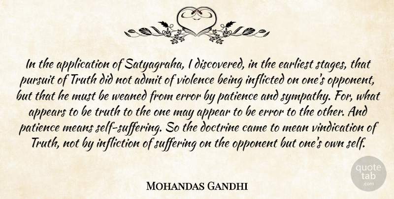 Mahatma Gandhi Quote About Mean, Self, Errors: In The Application Of Satyagraha...