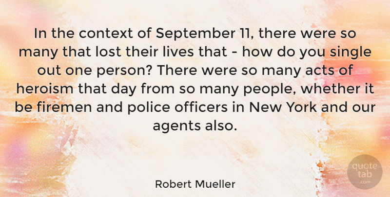Robert Mueller Quote About New York, People, Police: In The Context Of September...