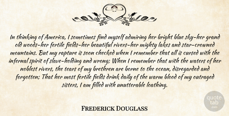 Frederick Douglass In Thinking Of America I Sometimes Find Myself