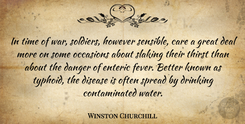 Winston Churchill Quote About War, Drinking, Water: In Time Of War Soldiers...