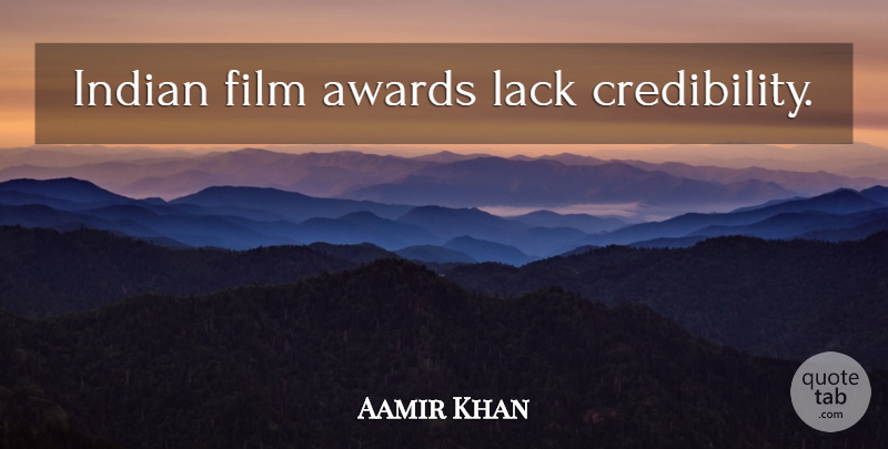 Aamir Khan: Indian film awards lack credibility  | QuoteTab