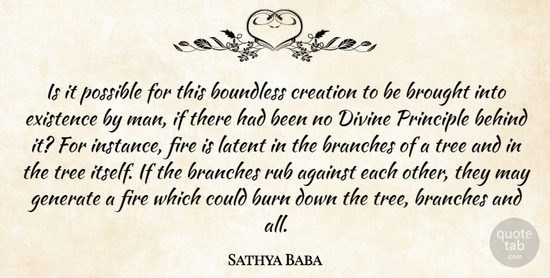 Sathya Baba Quote About Against, Behind, Boundless, Branches, Brought: Is It Possible For This...