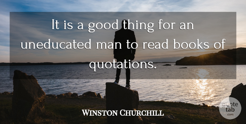 Winston Churchill Quote About Military, Book, Teaching: It Is A Good Thing...