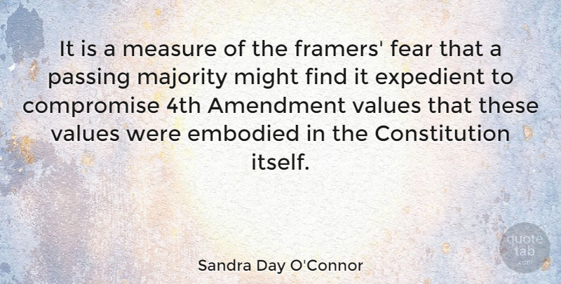 Sandra Day O'Connor Quote About Politics, Might, Majority: It Is A Measure Of...