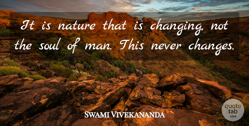 swami vivekananda it is nature that is changing not the soul of
