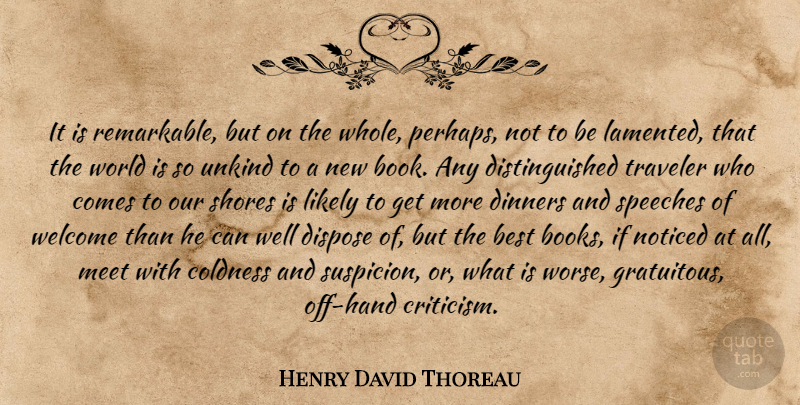 Henry David Thoreau Quote About Book, Reading, Hands: It Is Remarkable But On...