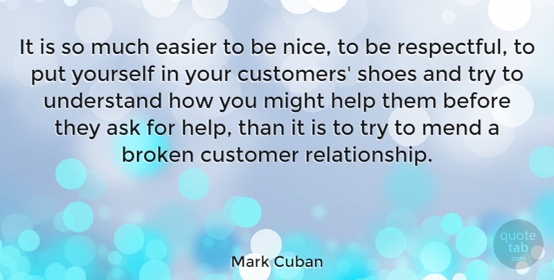 Mark Cuban Quote About Nice, Educational, Shoes: It Is So Much Easier...