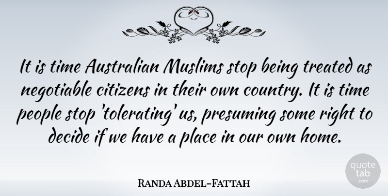 Randa Abdel-Fattah Quote About Country, Home, People: It Is Time Australian Muslims...