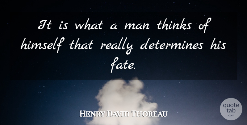 Henry David Thoreau Quote About Happiness, Success, Hope: It Is What A Man...