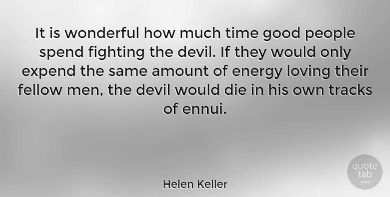 Helen Keller Quote About Happiness, Time, Women: It Is Wonderful How Much...
