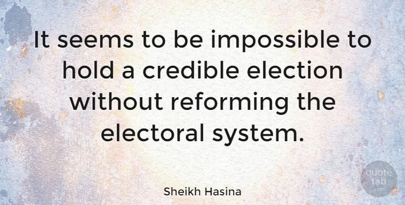 Sheikh Hasina Quote About Election, Impossible, Electoral Systems: It Seems To Be Impossible...