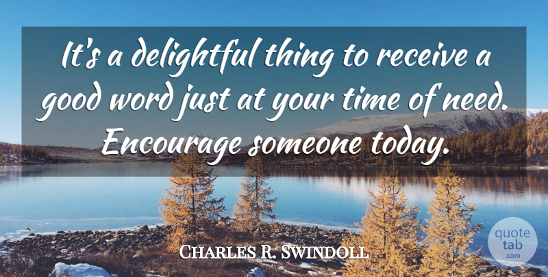Charles R. Swindoll Quote About Christian, Religion, Today: Its A Delightful Thing To...