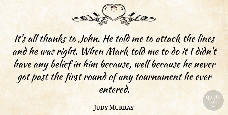 Judy Murray Its All Thanks To John He Told Me To Attack The Lines