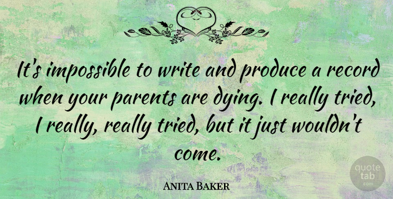 Anita Baker: It\'s impossible to write and produce a record ...