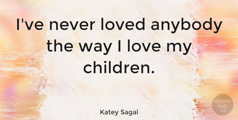 Katey Sagal: I\'ve never loved anybody the way I love my ...