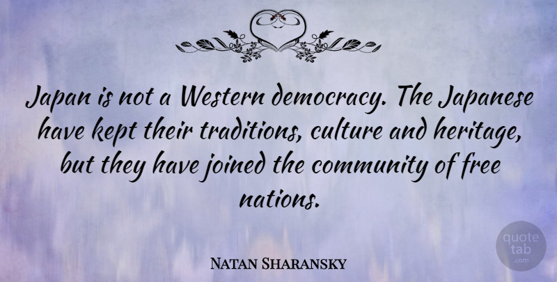 Natan Sharansky Quote About Japan, Community, Democracy: Japan Is Not A Western...