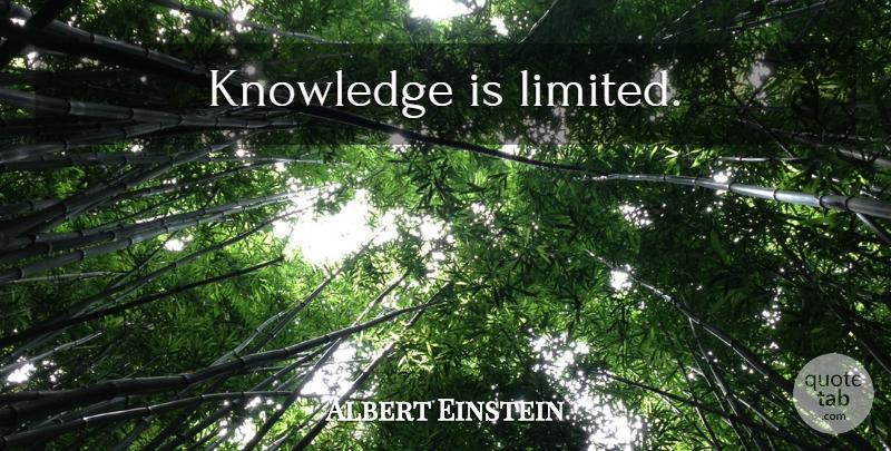 Albert Einstein: Knowledge is limited    QuoteTab