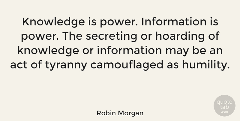 Robin Morgan Knowledge Is Power Information Is Power The Secreting Or Quotetab
