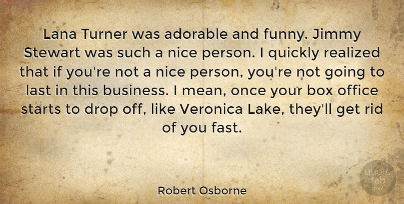 Robert Osborne: Lana Turner was adorable and funny. Jimmy ...