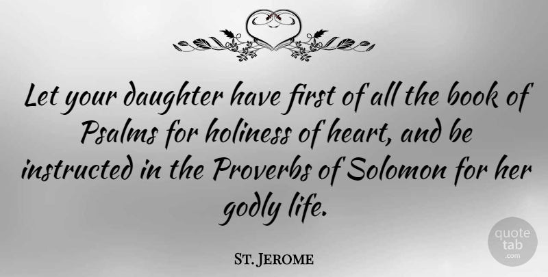 St. Jerome: Let your daughter have first of all the book of ...