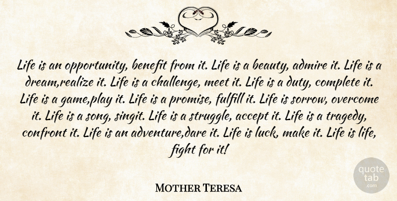Mother Teresa Life Is An Opportunity Benefit From It Life Is A