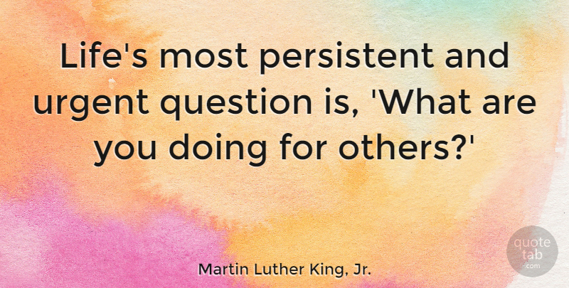 Martin Luther King Jr Quote About Inspirational Motivational Friendship Lifes Most