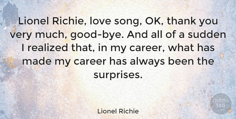 Lionel Richie Quote About Thank You, Song, Careers: Lionel Richie Love Song Ok...