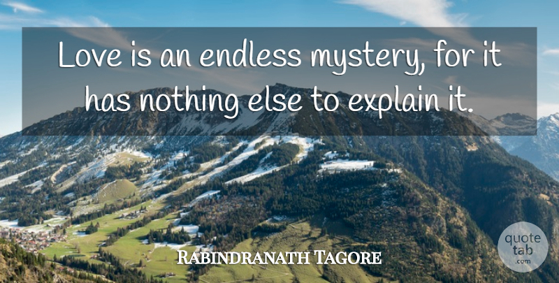 Rabindranath Tagore Quote About Love, Inspiration, Funny Relationship: Love Is An Endless Mystery...