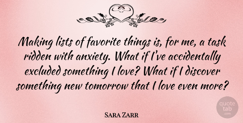 Sara Zarr Quote About Discover, Excluded, Favorite, Lists, Love: Making Lists Of Favorite Things...