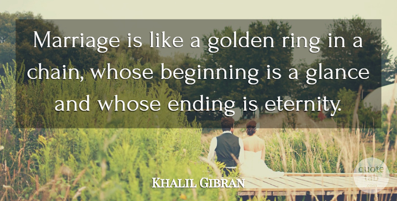 Khalil Gibran Quote About Love, Marriage, Wedding: Marriage Is Like A Golden...