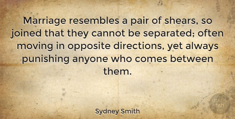 Sydney Smith Quote About Anniversary, Marriage, Moving: Marriage Resembles A Pair Of...