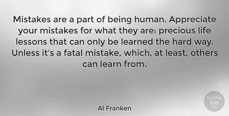 Al Franken Mistakes Are A Part Of Being Human Appreciate Your