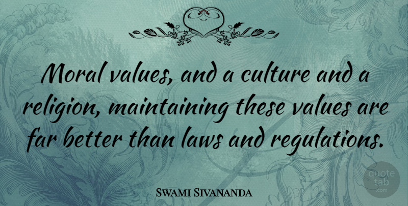 Swami Sivananda Moral Values And A Culture And A Religion