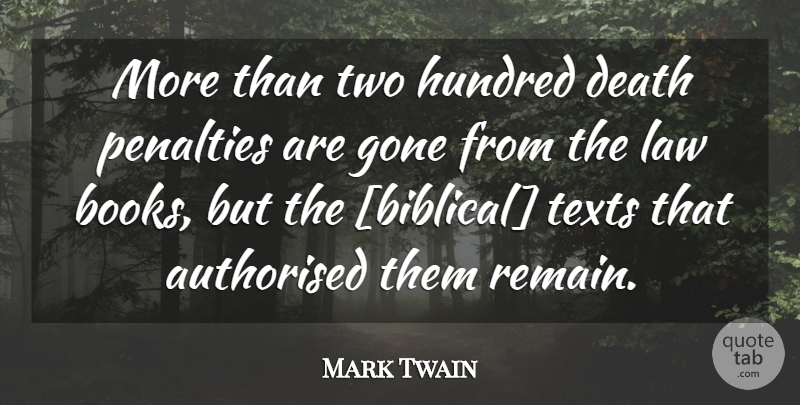 Mark Twain Quote About Book, Biblical, Law: More Than Two Hundred Death...