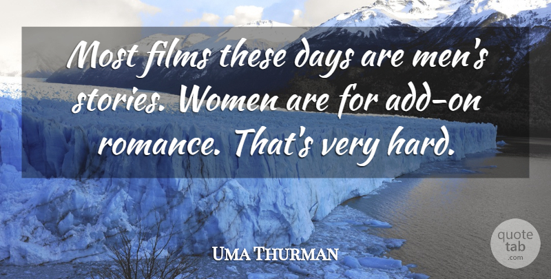Uma Thurman: Most Films These Days Are Men's Stories