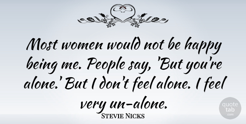 Stevie Nicks: Most Women Would Not Be Happy Being Me