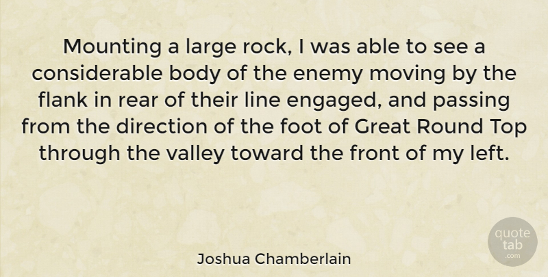 Joshua Chamberlain Quote About American Soldier, Body, Direction, Foot, Front: Mounting A Large Rock I...