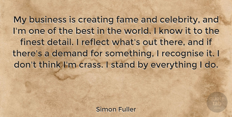 Simon Fuller My Business Is Creating Fame And Celebrity And Im