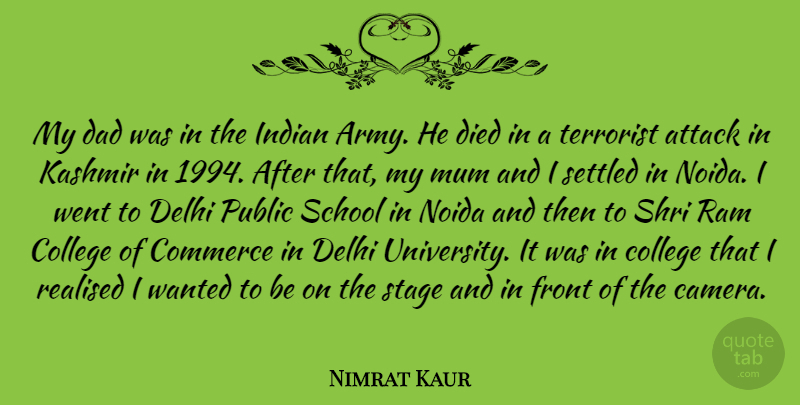 Nimrat Kaur Quote About Attack, Commerce, Dad, Delhi, Died: My Dad Was In The...