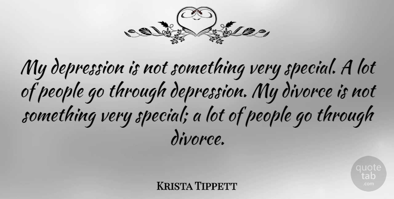 Krista Tippett Quote About People: My Depression Is Not Something...