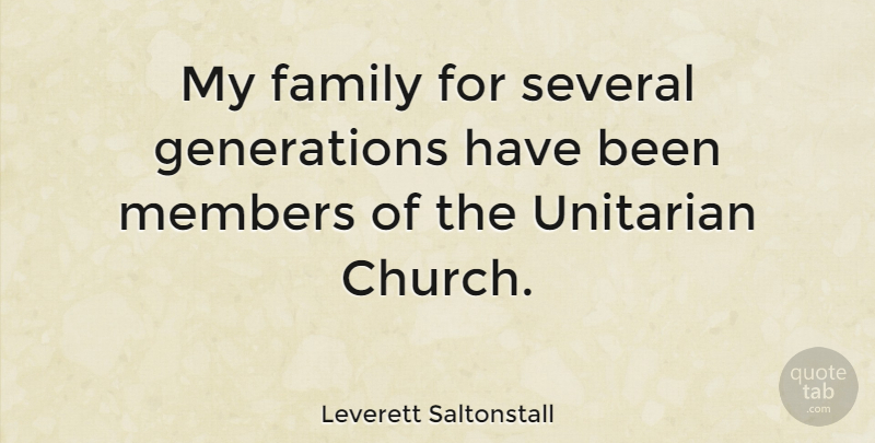 Leverett Saltonstall My Family For Several Generations Have Been