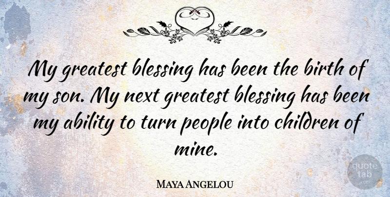 Maya Angelou: My great...