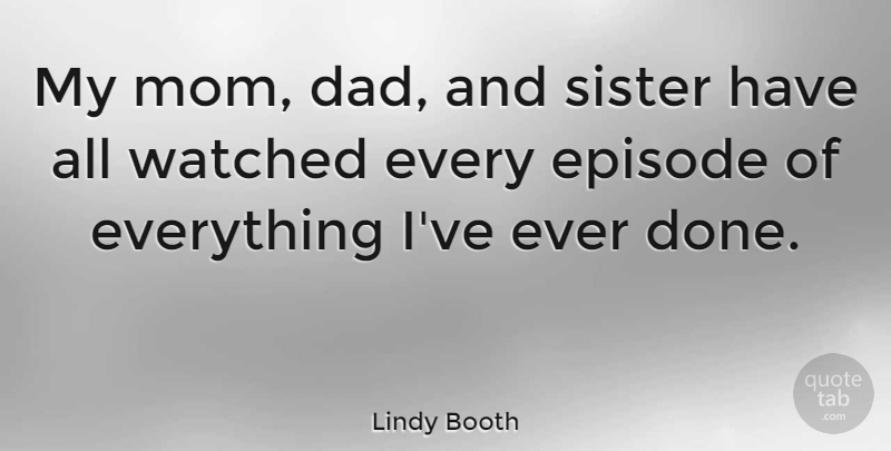 Lindy Booth My Mom Dad And Sister Have All Watched Every Episode