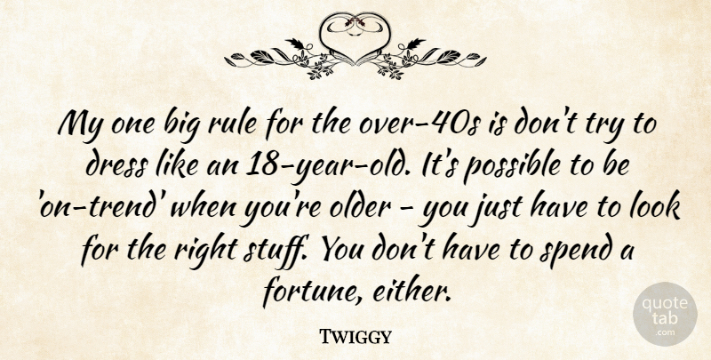 Twiggy: My one big rule for the over-40s is don't try to