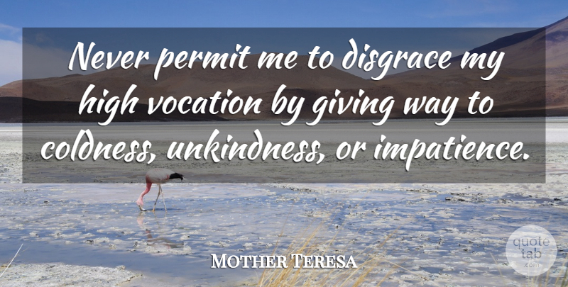 Mother Teresa: Never permit me to disgrace my high vocation