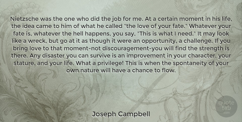 Joseph Campbell Quote About Success, Jobs, Character: Nietzsche Was The One Who...